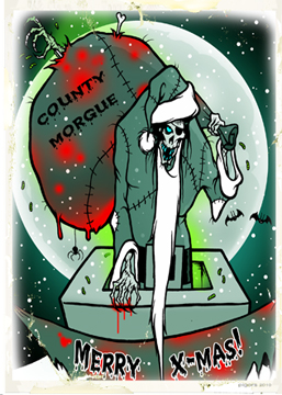 Merry Xmas County Morgue Toxic Toons Spooky Greeting Card